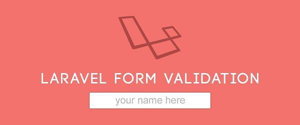 آموزش لاراول – ایجاد form validation