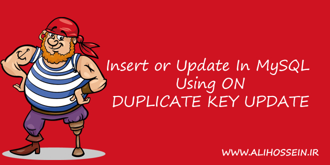 آموزش DUPLICATE KEY UPDATE در Mysql