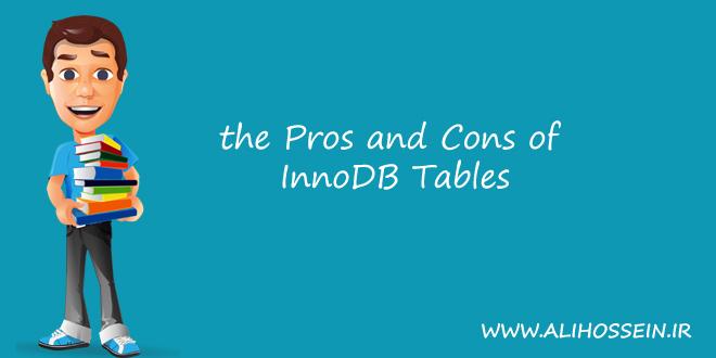 مزایا و معایت MySQL InnoDB
