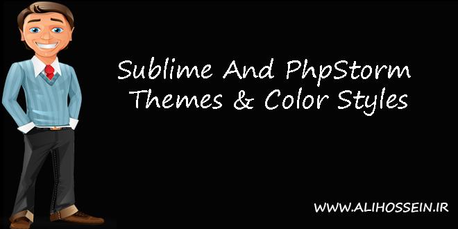 تم های زیبا مخصوص phpstorm و sublime